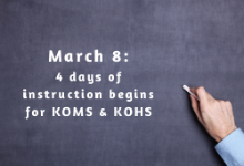 March 8: KOMS & KOHS moving to four days of in-person instruction