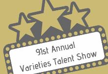 Varieties Talent Show