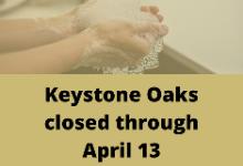 Keystone Oaks closed through April 13; Online instruction to begin March 30
