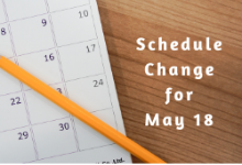 Schedule Change for May 18: Online Learning due to Election Day